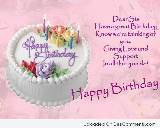 Dear Sis Have a Great Birthday