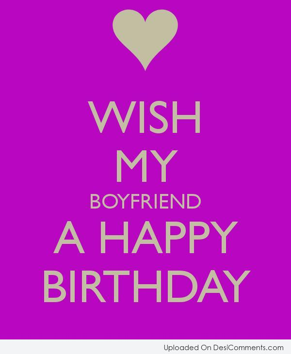 More Entries For My Boyfriend Have A Happy Birthday