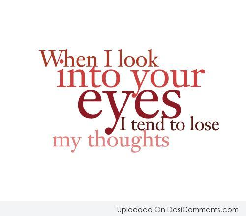 Picture: When I look Into Your Eyes