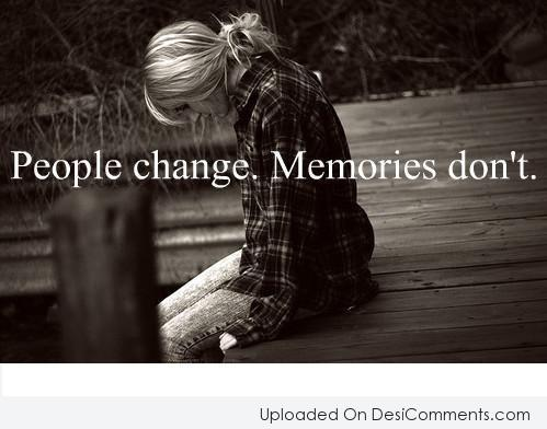 Picture: People Change Memories Don't