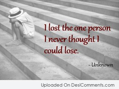 Picture: I Lost The One Person