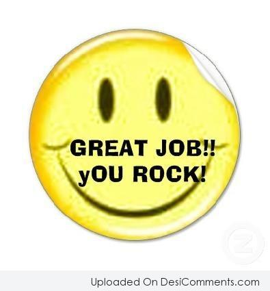 Picture: Great Job! You Rock!