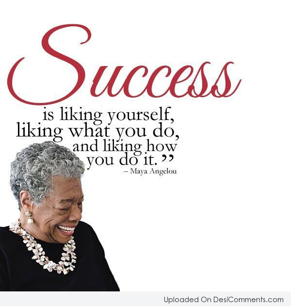 Success Is Liking Yourself,