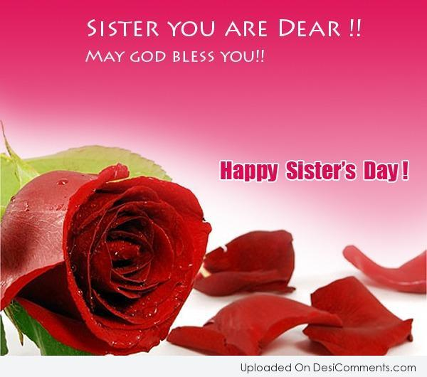 Picture: May God Bless You – Happy Sister's Day