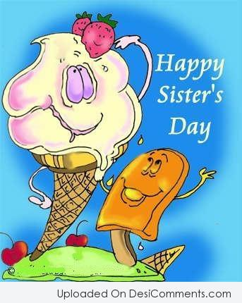 Picture: Happy Sister's Day