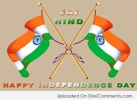 Jai hind – Happy Independence Day