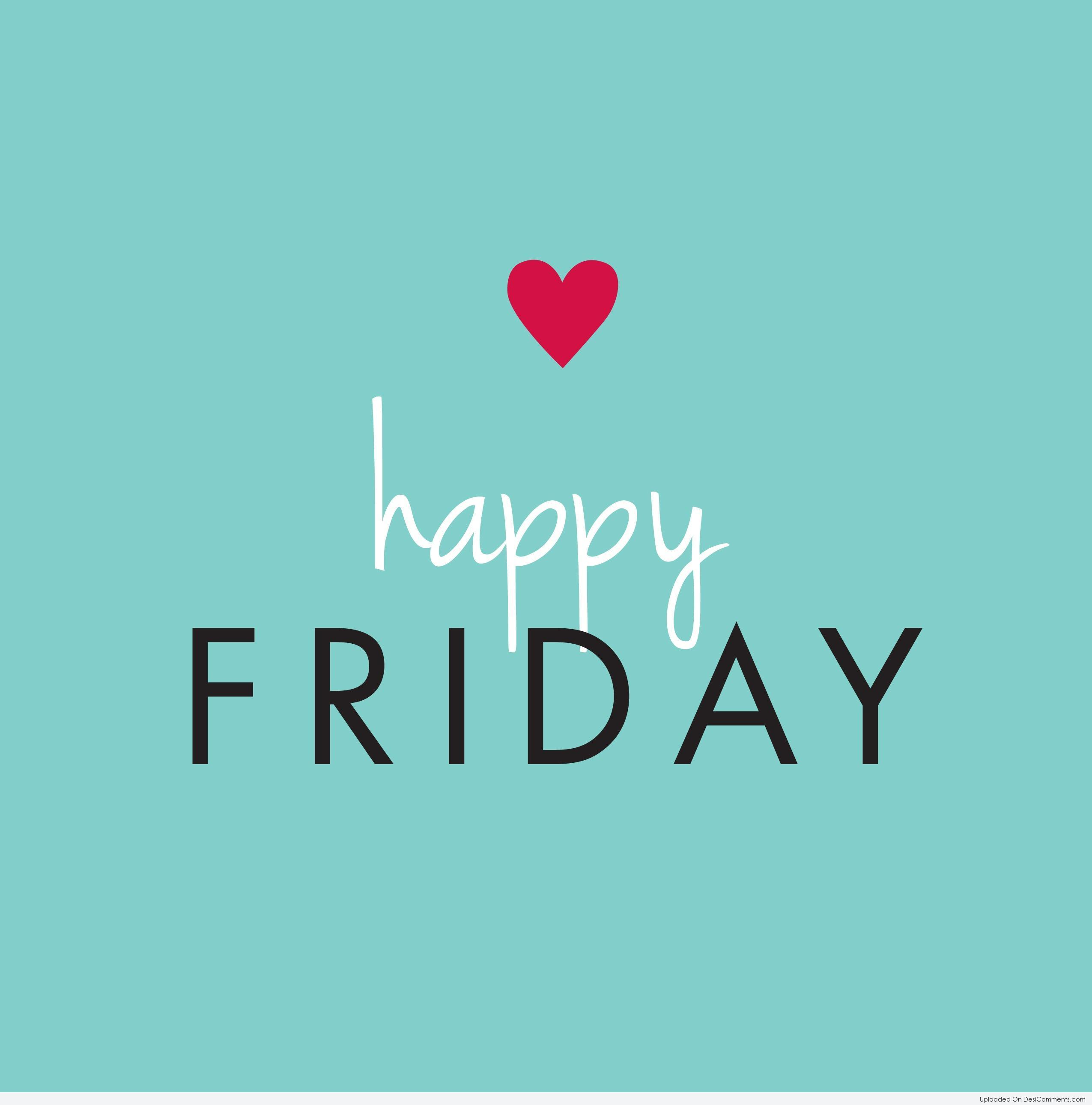 Happy Friday - DesiComments.com