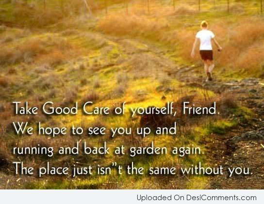 Picture: Take Good Care Of Yourself