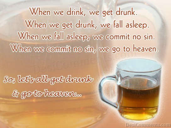 Let's Drunk And Go To Heaven