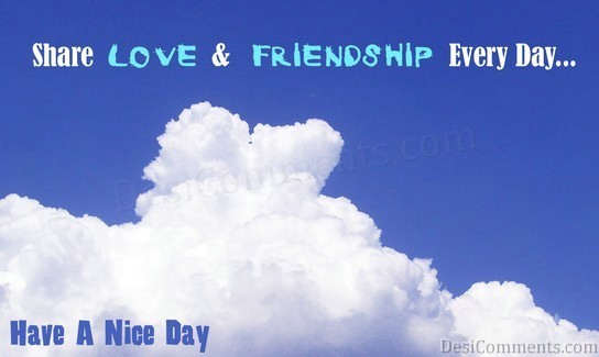 Share Love And Friendship