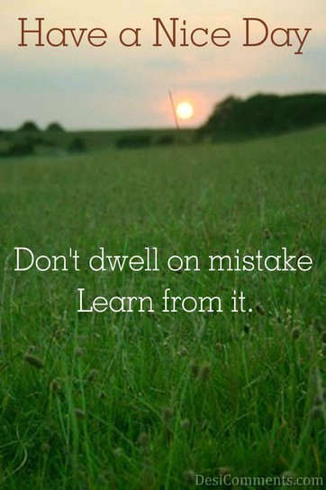 Don't Dwell On Mistake