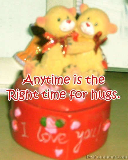 No Times For Hugs