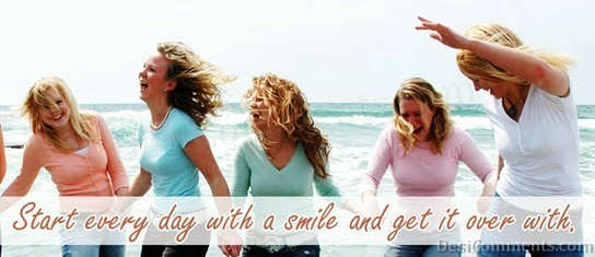 Start Every Day With Smiles