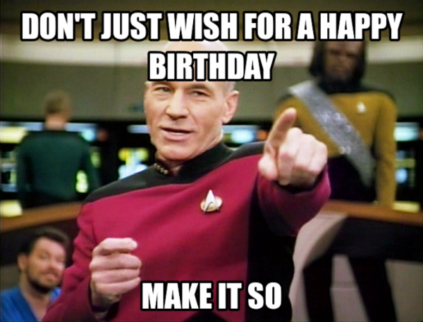 Dont Just Wish For A Happy Birthday