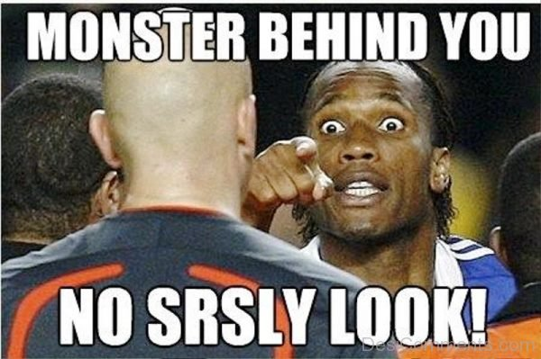 Monster Behind You