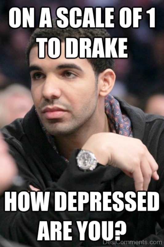 On A Scale Of 1 To Drake