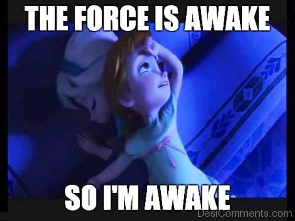 The Force Is Awake