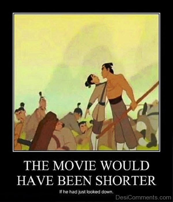 The Movie Would Have Been Shorter