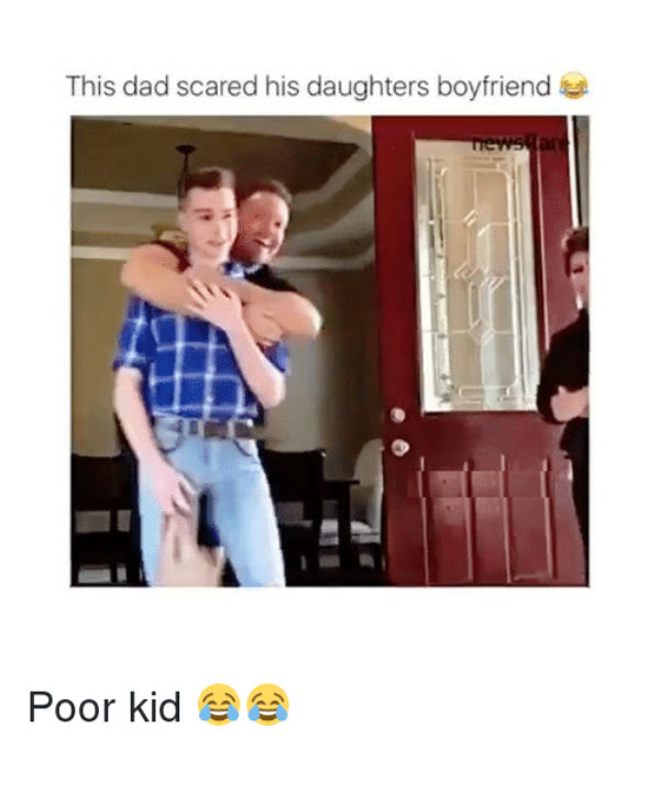 This Dad Scared His Daughters Boyfriend