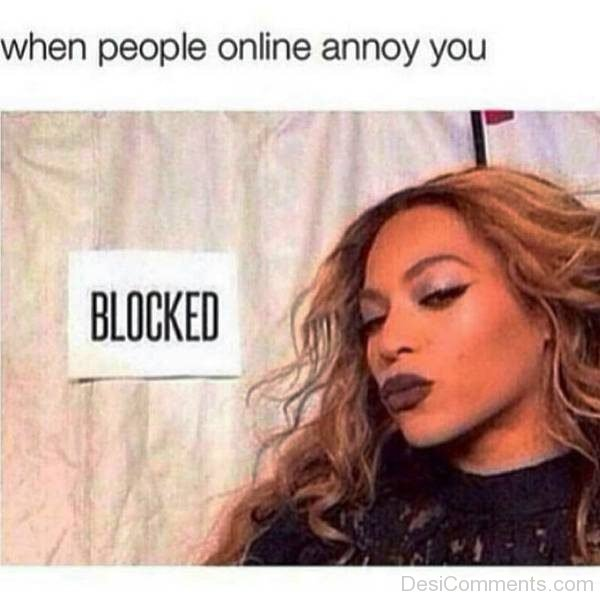 When People Online Annoy You