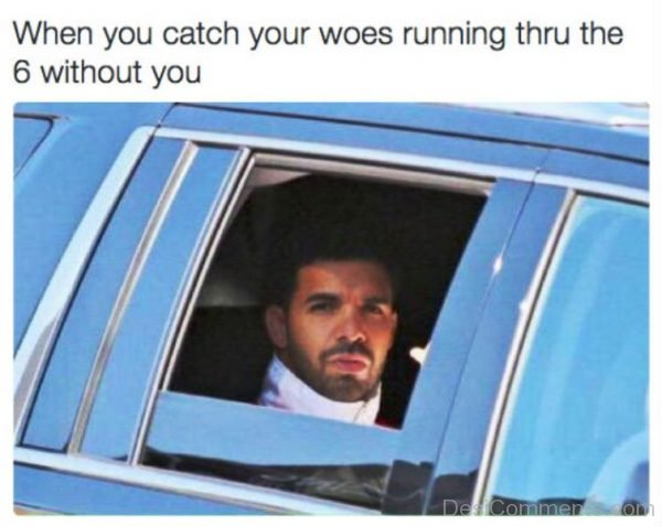 When You Catch Your Woes