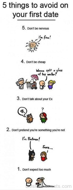 5 Things To Avoid O Your First Date