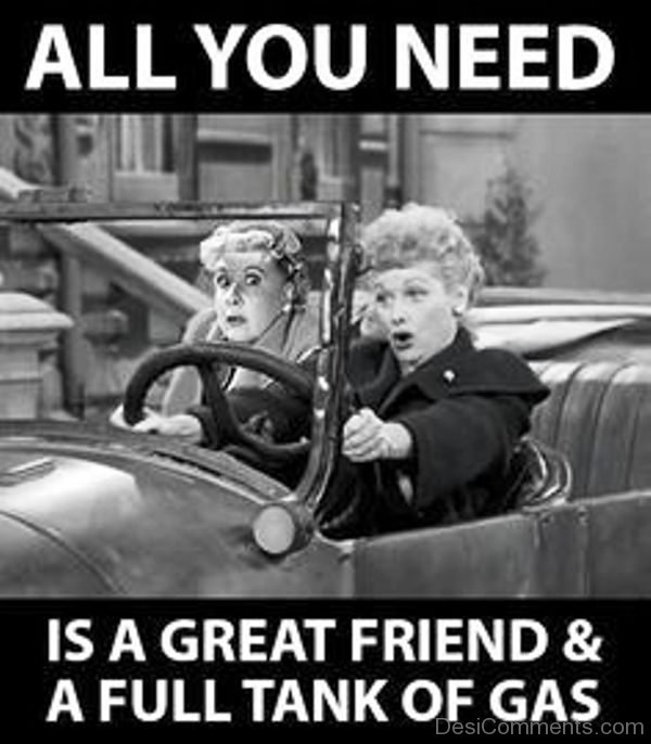 All You Need Is A Great Friend