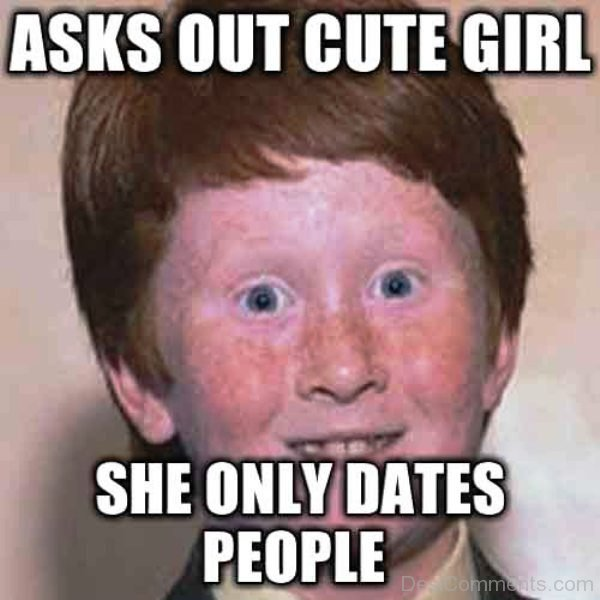 Asks Out Cute Girl