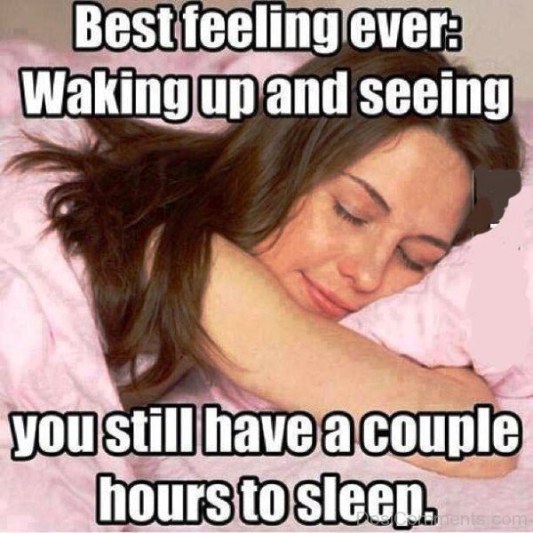 Best Feeling Ever Waking Up And Seeing