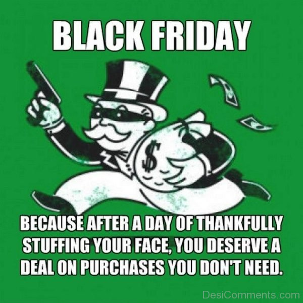 Black Friday Because After A Lady