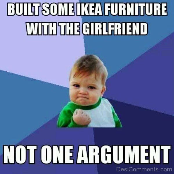 Built Some IKEA Furniture