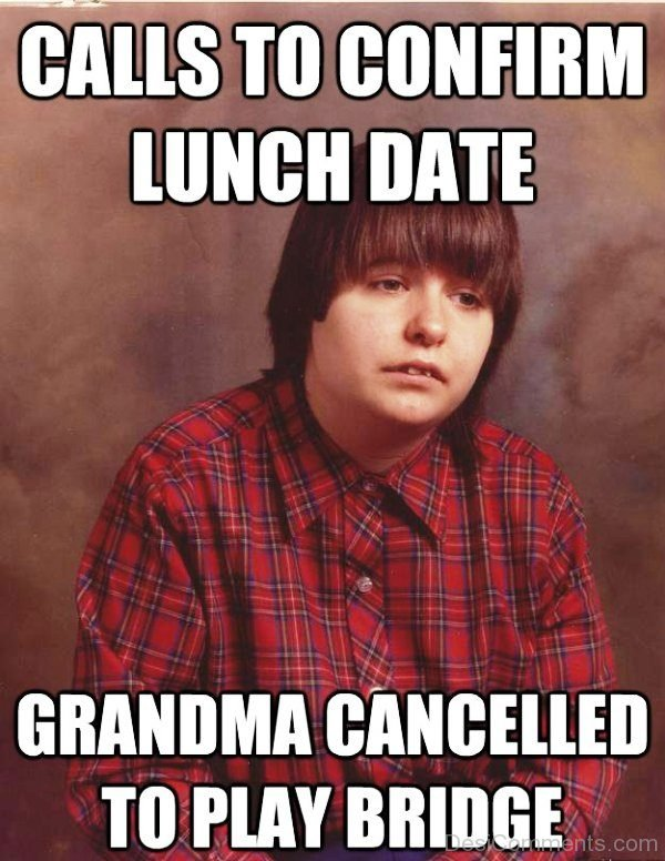 Calls To Confirm Lunch Date