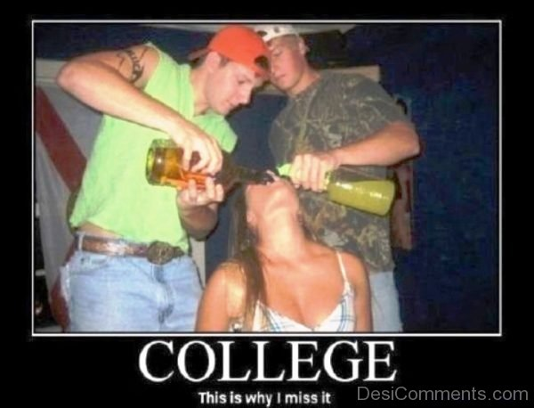College This Is Why I Miss It