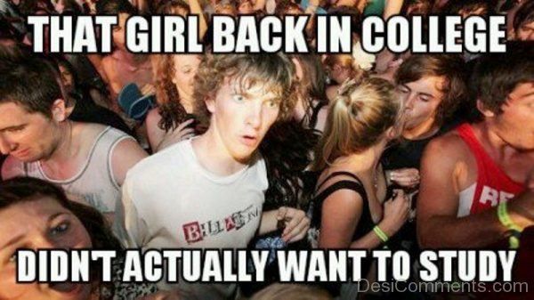Copy of That Girl Back In College