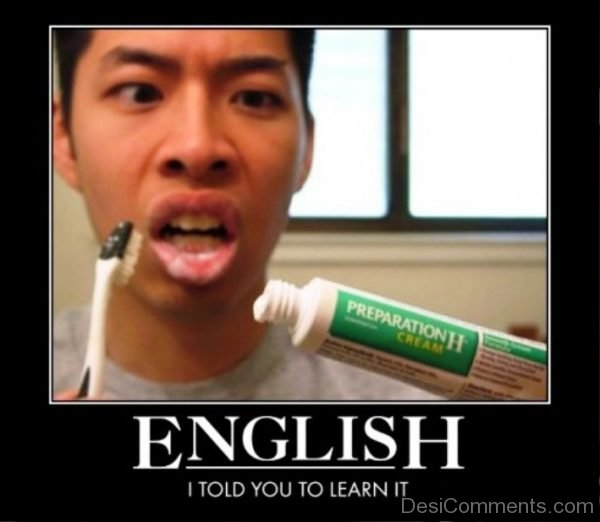 English I Told You To Learn It