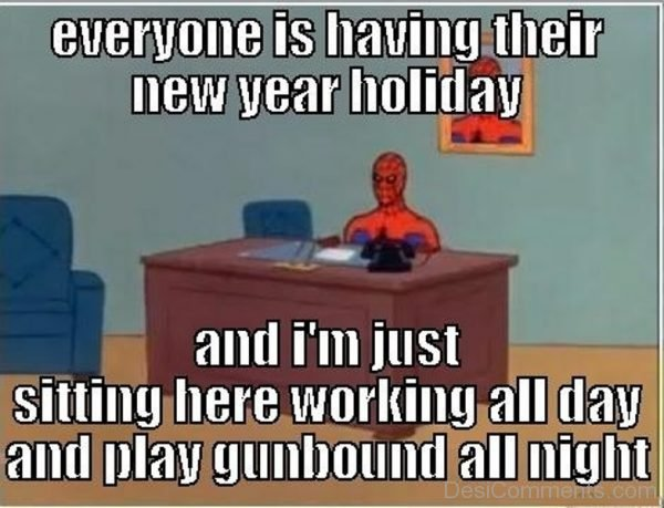 Everyone Is Having Their New Year Holiday