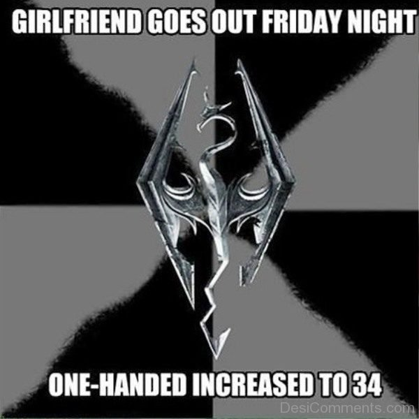 Girlfriend Goes Out Friday Night