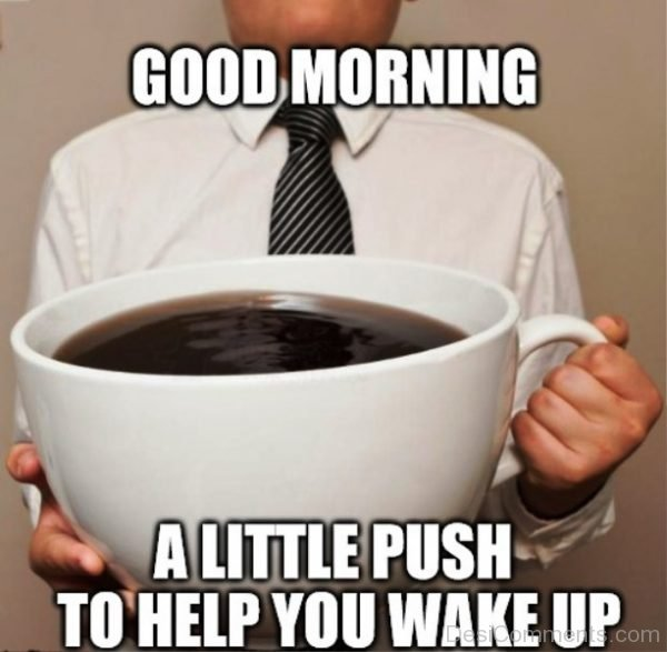 Good Morning And In Case