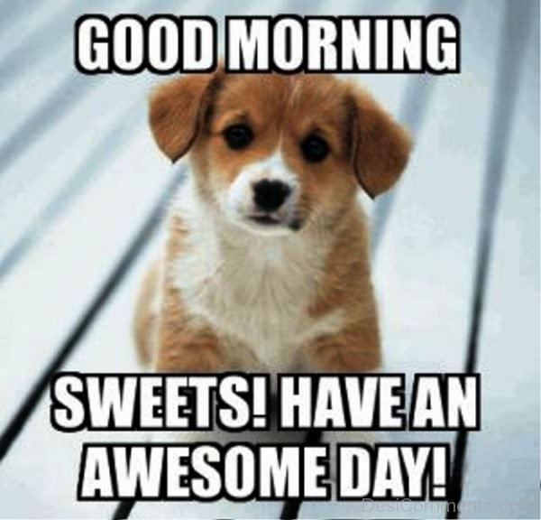 Good Morning Sweets