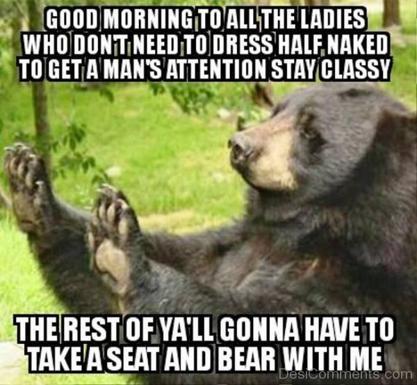 Good Morning To All The Ladies