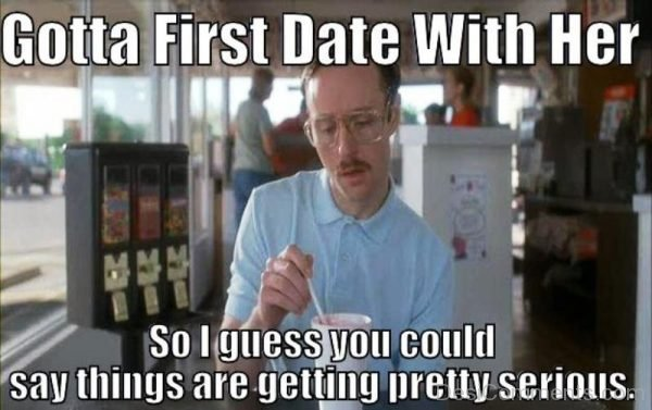 Gotta First Date With Her