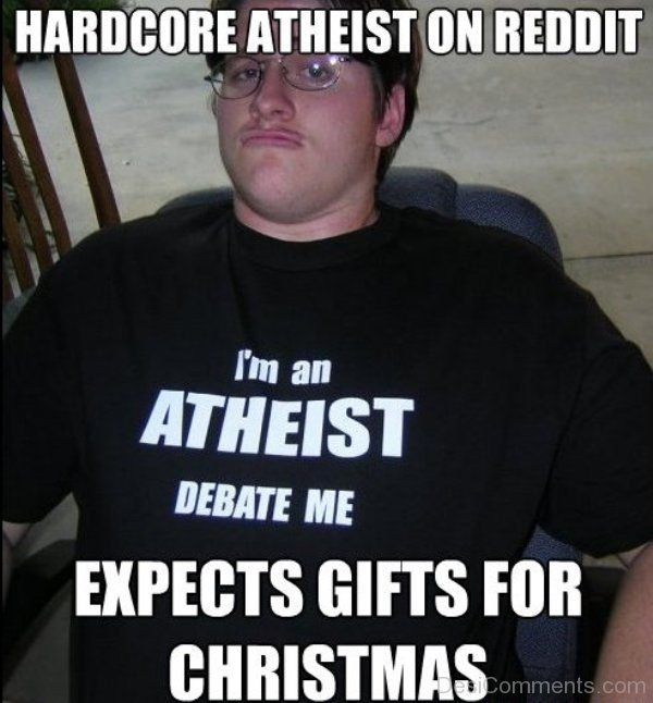 Hardcore Atheist On Reddit