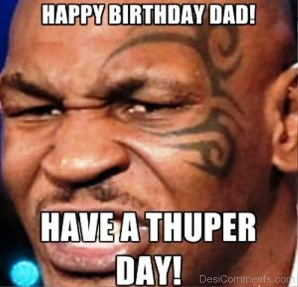 Have A Thuper Day
