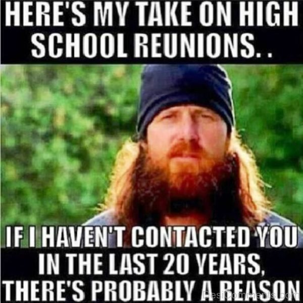 Heres My Take On High School Reunions