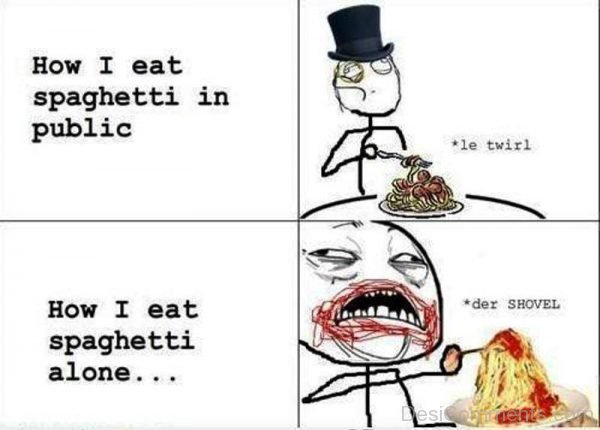 How I Eat Spaghetti In Public