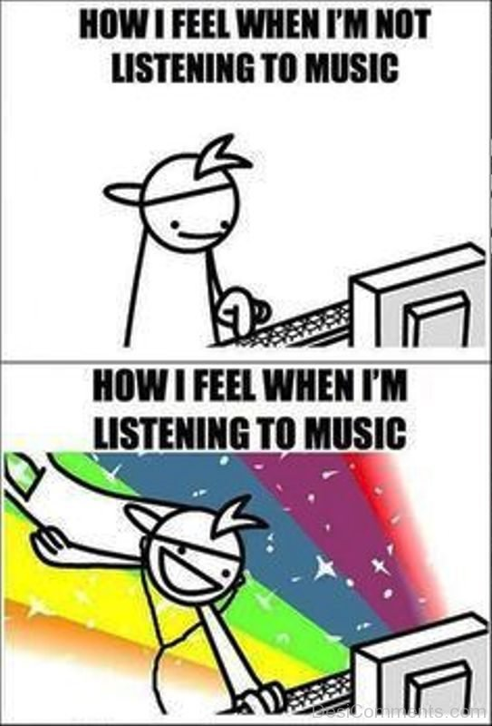 How I Feel When Im Not Listening To Music