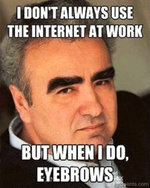 I Dont Always Use The Internet
