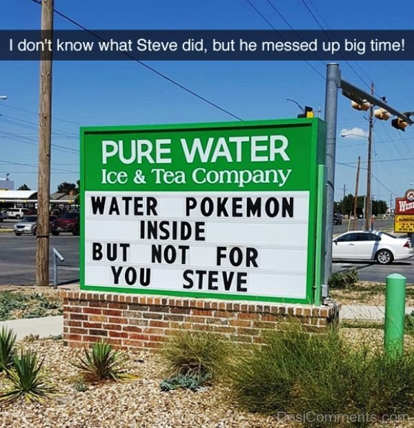 I Dont Know What Steve Did