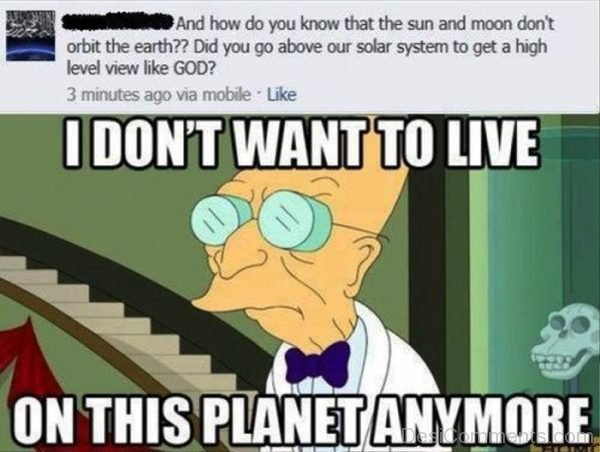 I Dont Want To Live On This Planet Anymore
