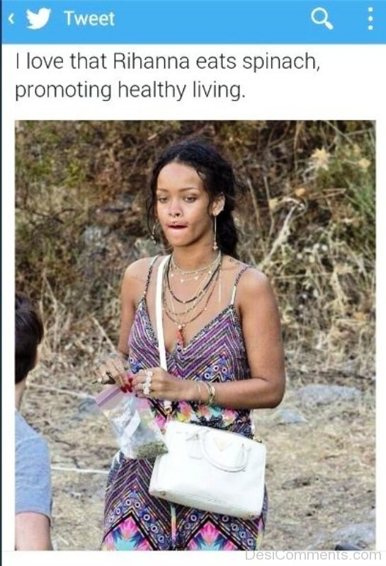 I Love Rihanna Eats Spinach